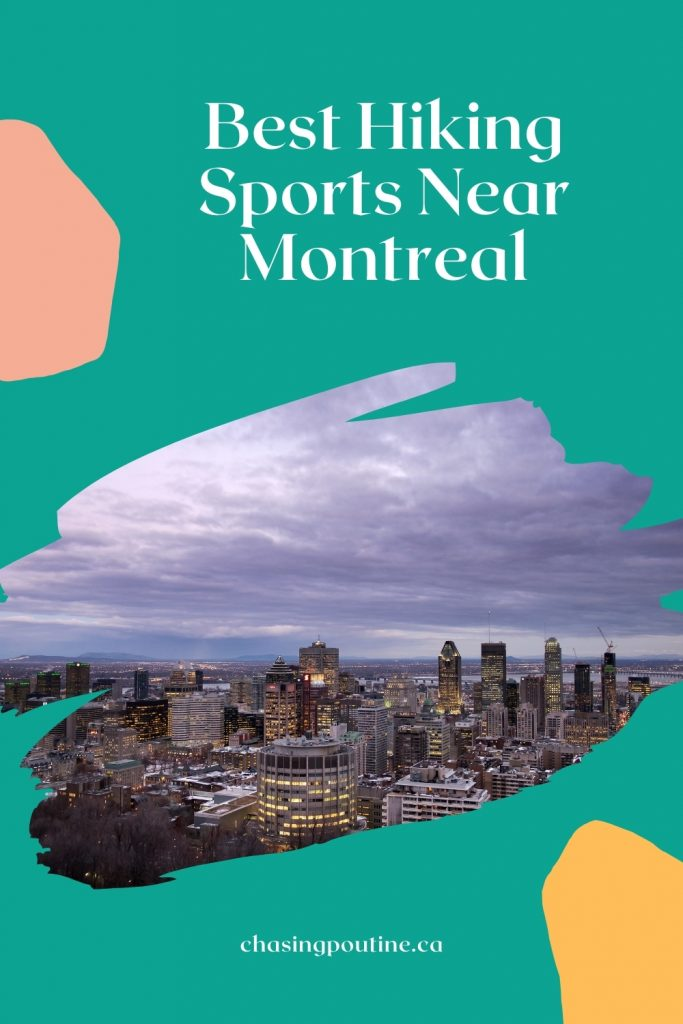 Best hiking near Montreal